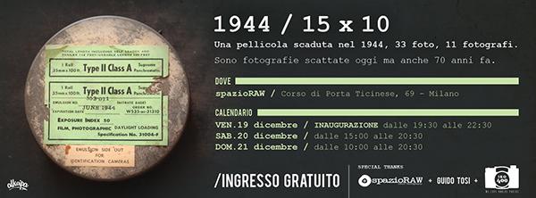 1944 10x15 spazioRAW Milano