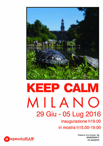 Keep Calm Milano spazioraw