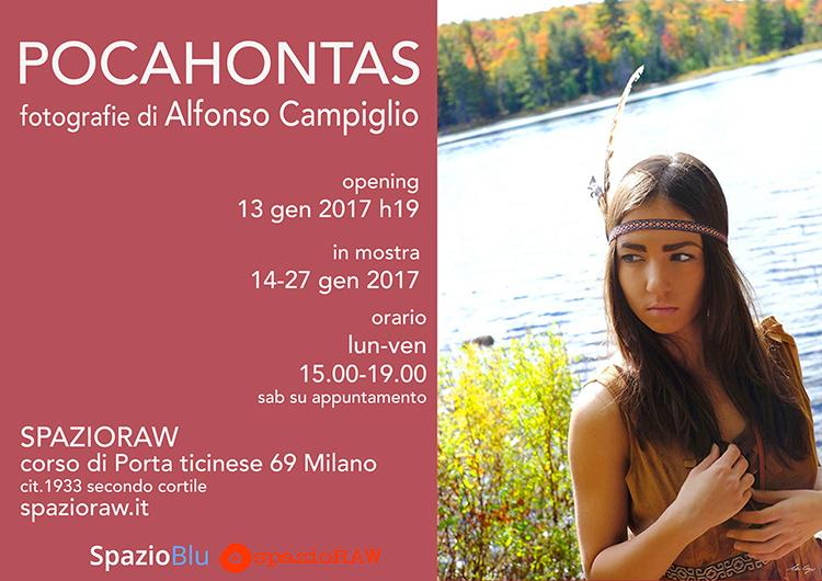Pocahontas Alfonso Campiglio spazioraw Milano