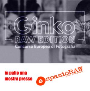 Concorso fotografico spazio Raw Milano. Ginko Raw Edition 2020